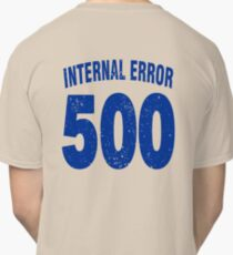 Team shirt - 500 Internal Error, blue letters Classic T-Shirt
