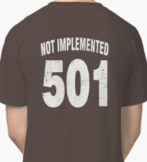Team shirt - 501 Not Implemented, white letters Classic T-Shirt