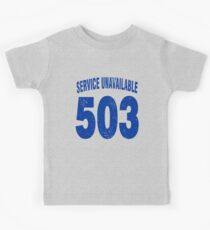 Team shirt - 503 Service Unavailable, blue letters Kids Tee