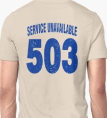 Team shirt - 503 Service Unavailable, blue letters Unisex T-Shirt