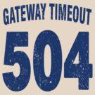 Team shirt - 504 Gateway Timeout, blue letters by JRon