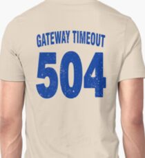 Team shirt - 504 Gateway Timeout, blue letters T-Shirt