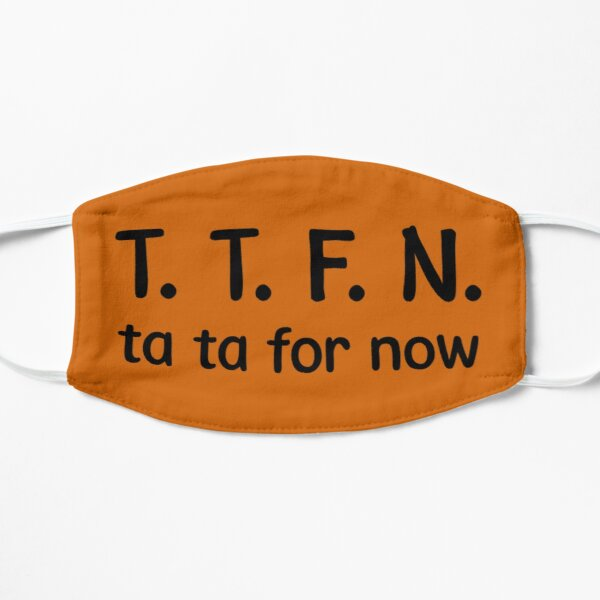 TTFN Flat Mask