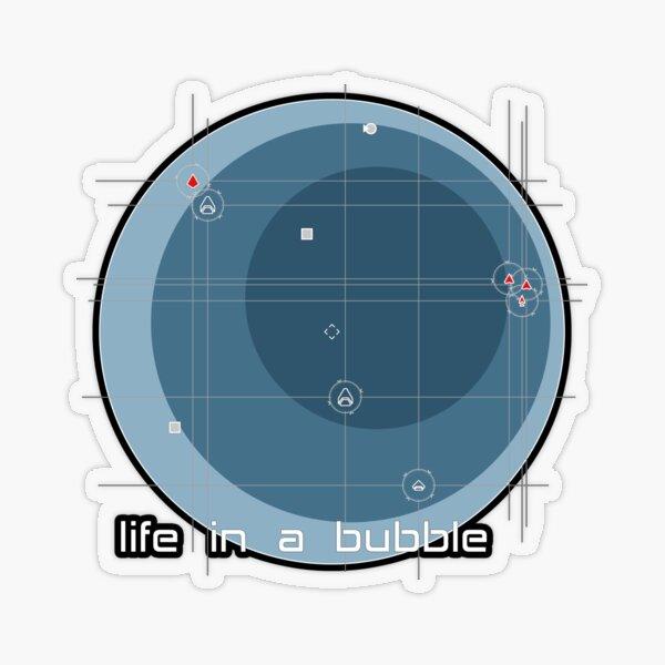 life in a bubble Transparenter Sticker