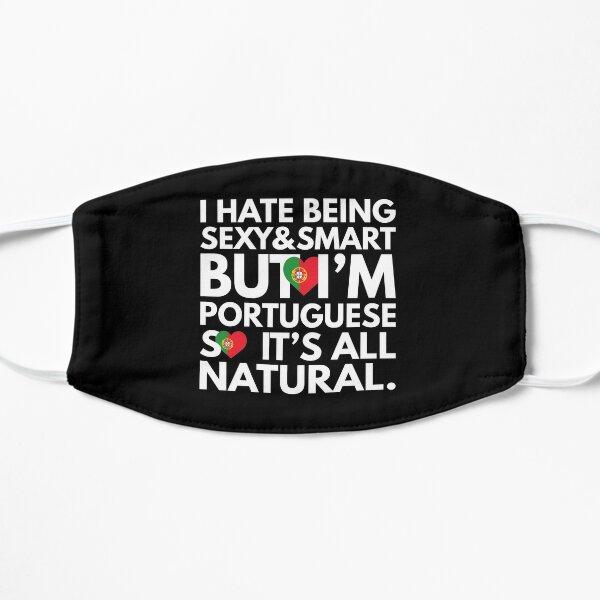 Déteste être sexy et intelligente, mais je suis portugaise, c'est tout naturel. Masque sans plis
