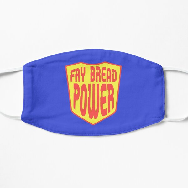 Fry Bread Power alt Flat Mask