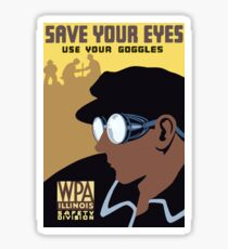 Save Your Eyes Use Your Goggles Vintage Advertisement Sticker