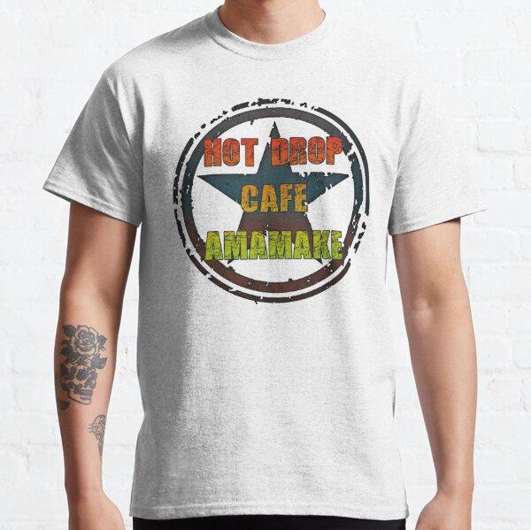 Hot Drop Cafe Amamake Classic T-Shirt