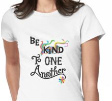Be Kind To One Another Womens Fitted T-Shirt