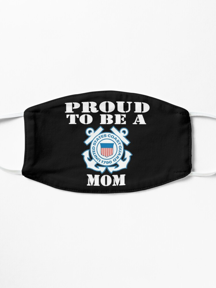 Alternate view of Proud To Be A Coast Guard Mom Mask