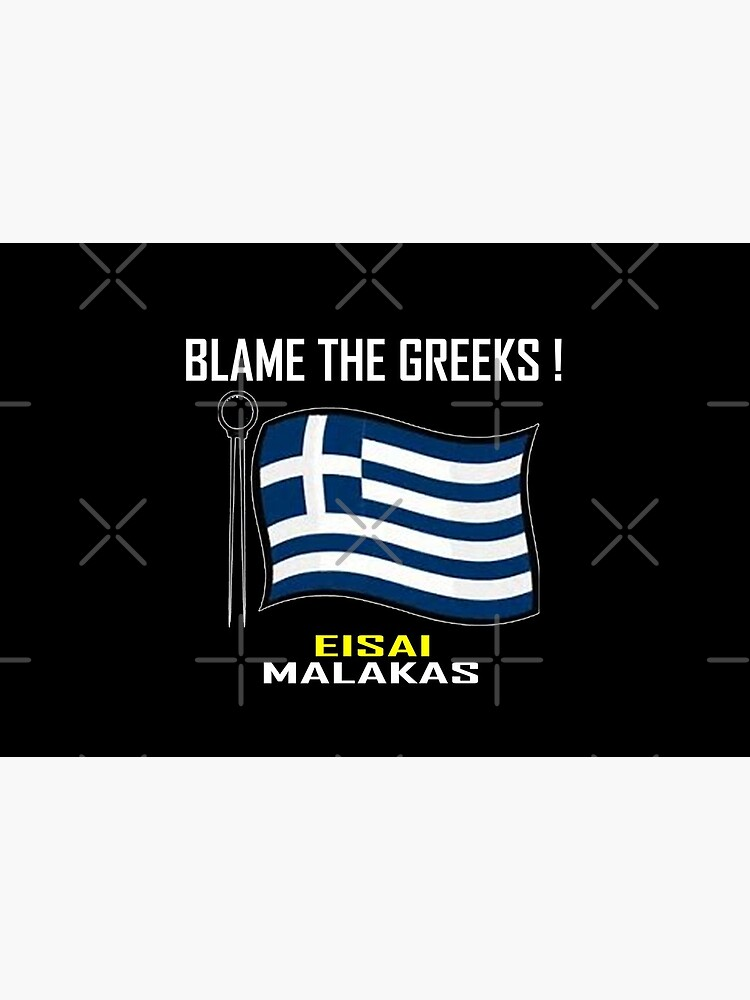 Blame The Greeks ! T-Shirt Design by Mbranco