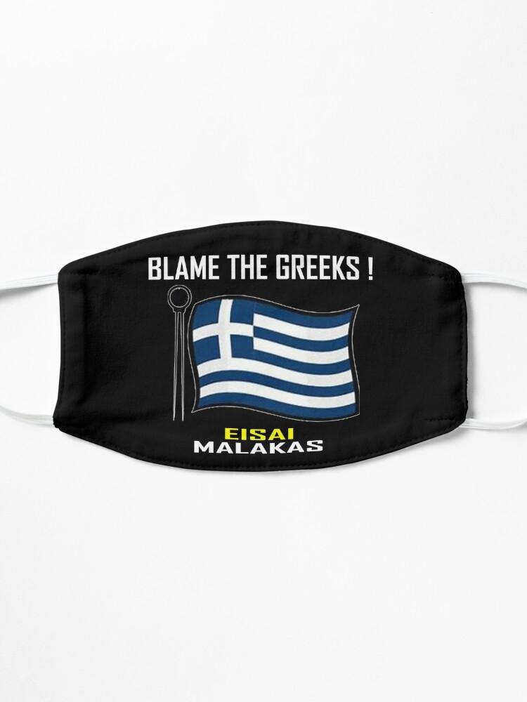 Alternate view of Blame The Greeks ! T-Shirt Design Mask