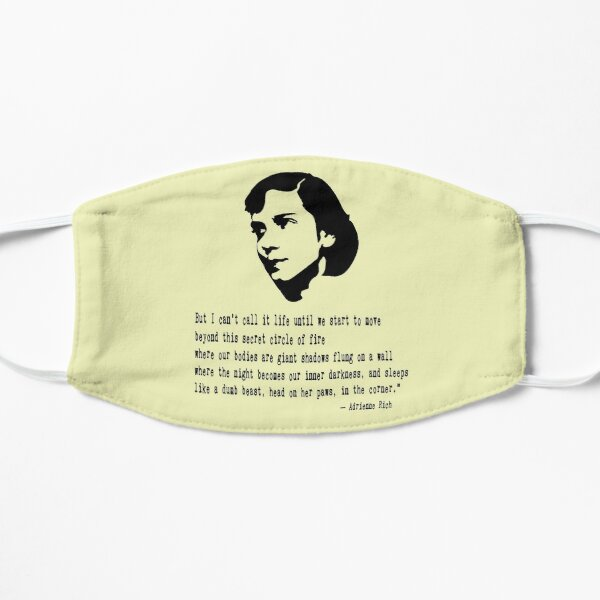 Adrienne Rich Quote Flat Mask
