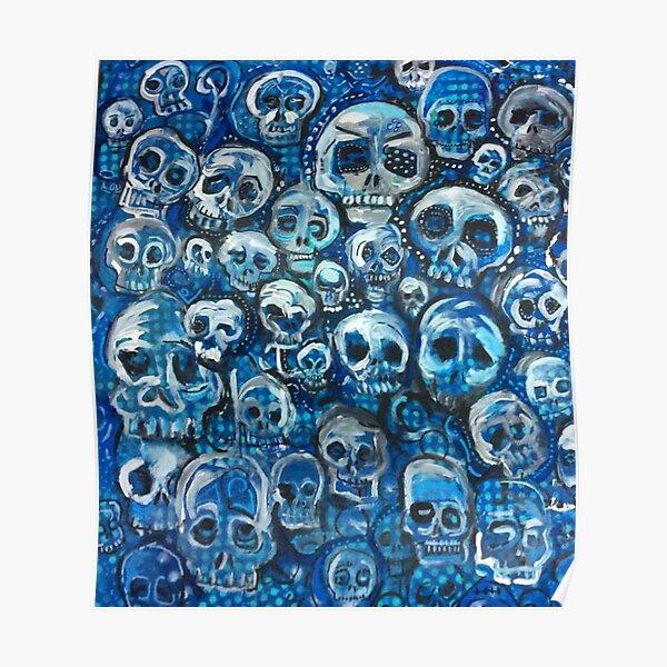 BLUE SKULLS  Poster