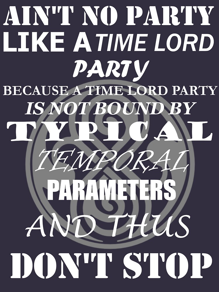 TShirtGifter presents: Time Lord Party | Unisex T-Shirt