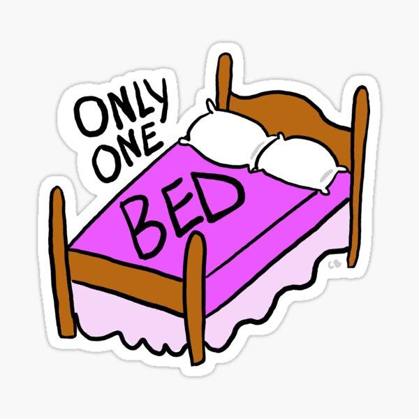 Only One Bed sticker Sticker