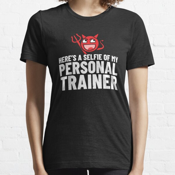 Personal Trainer Gifts - Devil Selfie of My Personal Trainer Essential T-Shirt