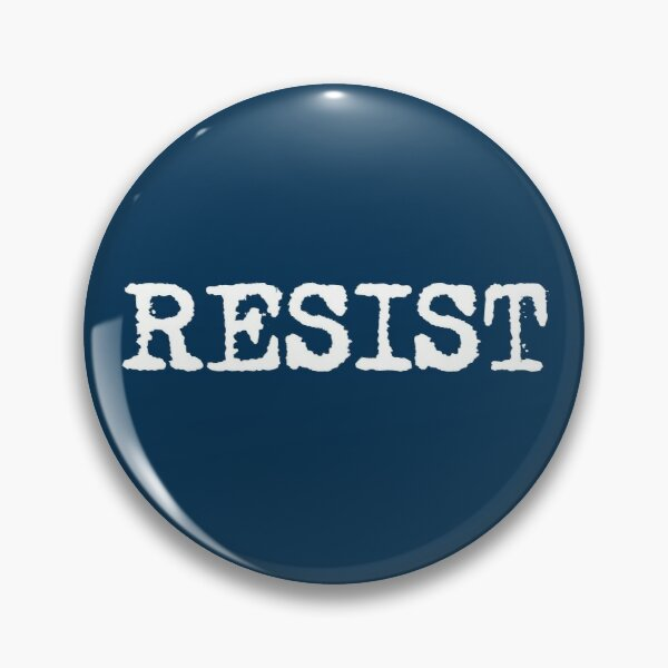 RESIST - White retro typewriter font Pin