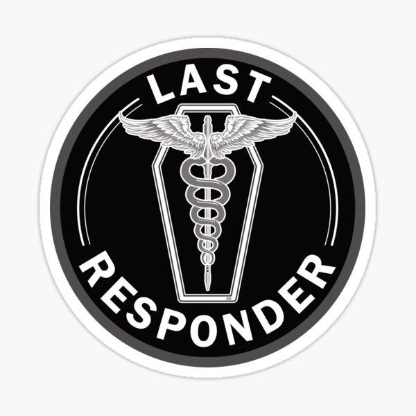 Last Responder Sticker