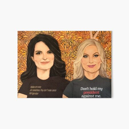 Friend Goals (Tina Fey and Amy Poehler) Art Board Print