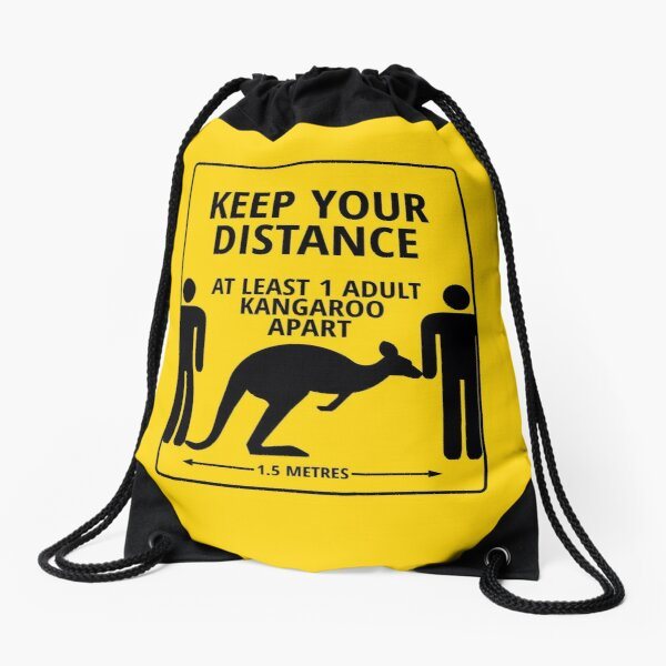Please Keep At Least 1 Kangaroo Apart Drawstring Bag