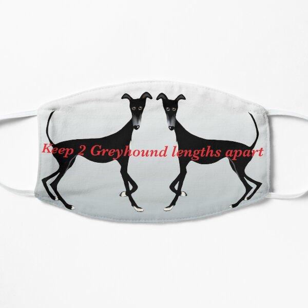 Keep 2 Greyhound lengths apart Mask