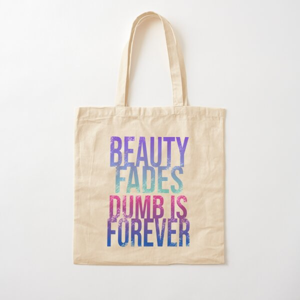Beauty Fades Cotton Tote Bag
