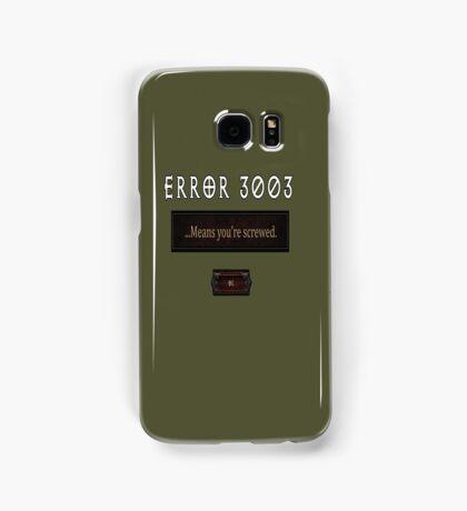 Error 3003 Samsung Galaxy Case/Skin