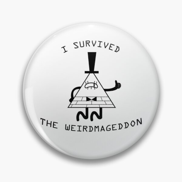 I survived the weirdmageddon! Pin
