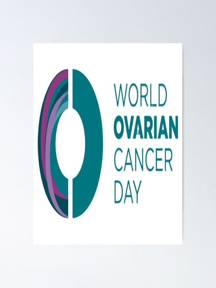 World Ovarian Cancer Day Poster By Firmbase Redbubble