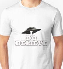 I Do Believe Unisex T-Shirt