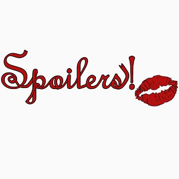 Spoilers by Amiteestoo
