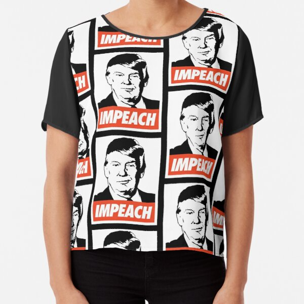 Impeach Trump  Chiffon Top