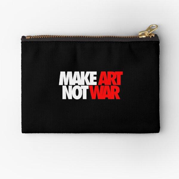Make Art Not War Zipper Pouch