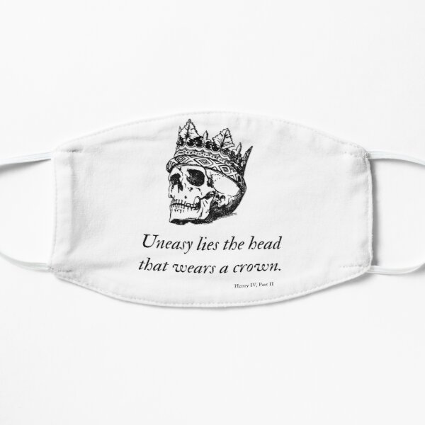 Shakespeare - Uneasy Lies The Head That Wears The Crown Mask
