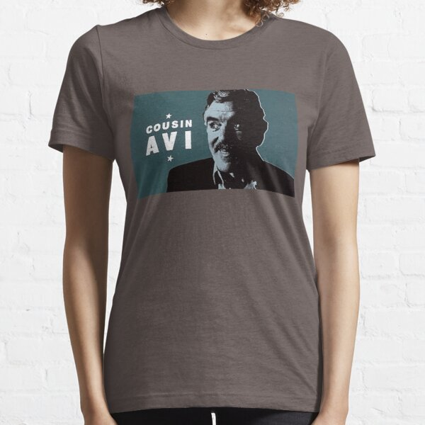 Cousin Avi Essential T-Shirt