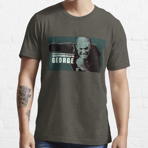 Gorgeous George Essential T-Shirt