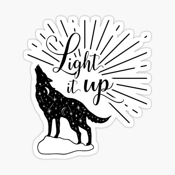Light it up, Crescent City, House of Earth and Fire Sticker