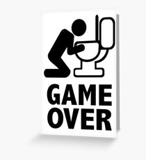 Game over puke toilet Greeting Card
