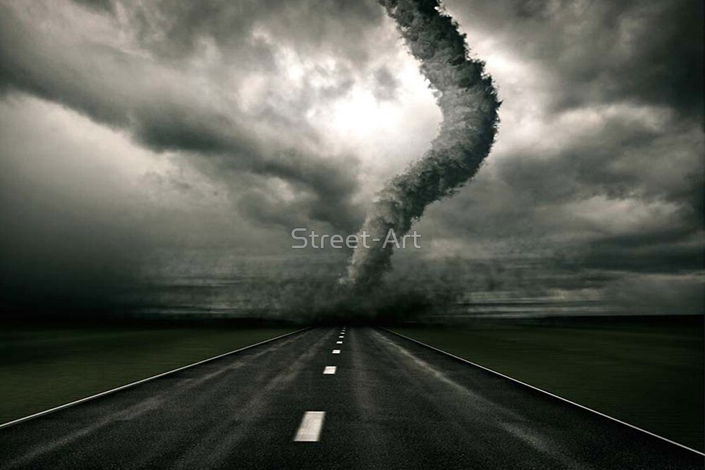 Quot Tornado The Anger Of Nature Quot By Street Art Redbubble