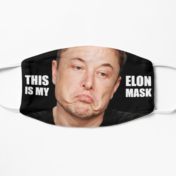 This is my Elon Mask Mask