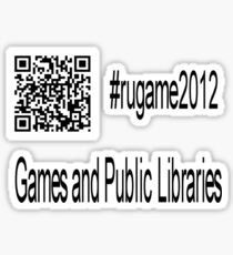 rugame2012 - Games and Public Libraries Sticker