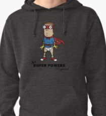 No Super Powers Required Pullover Hoodie