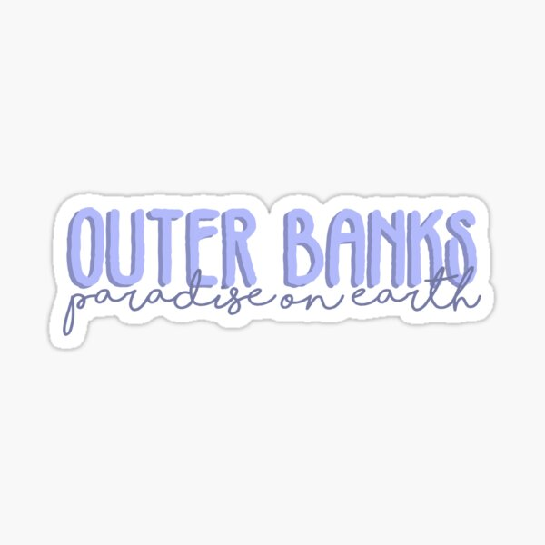 outer banks paradise on earth purple Sticker