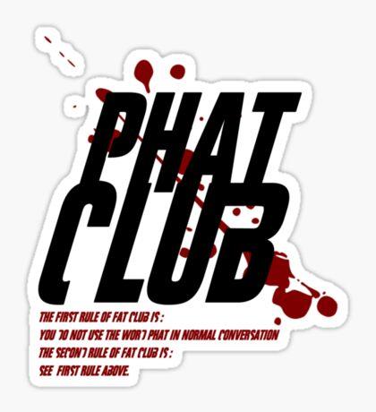 Phat Club Sticker