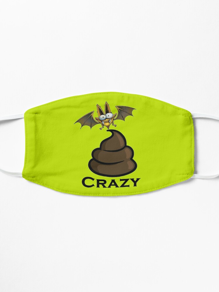 Alternate view of Bat Sh-t Crazy Design by MbrancoDesigns Mask