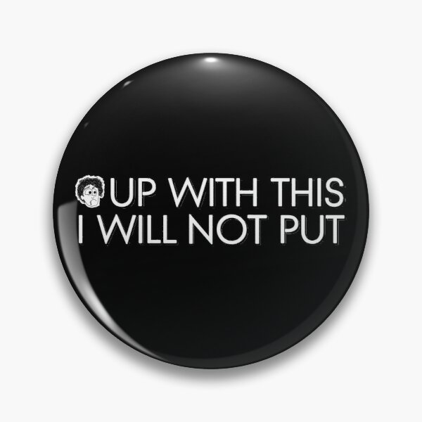 Black Books - Up With This I Will Not Put Pin