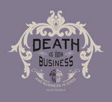 Death Business - Valar Morghulis