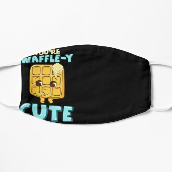 Funny You're Waffle-y Cute Waffle Breakfast Pun Flat Mask