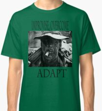 Improvise,overcome,Adapt Classic T-Shirt